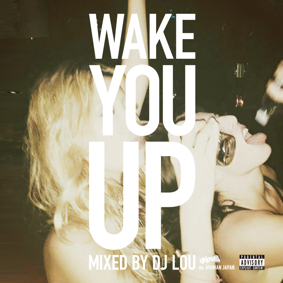 WAKE-YOU-UP-DJ-LOU-H1