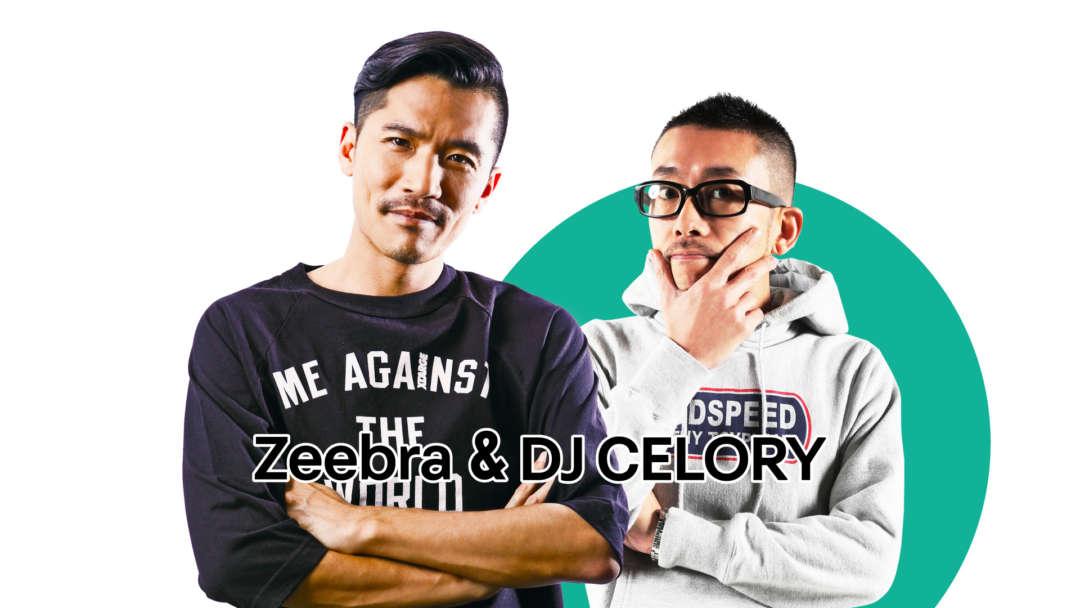 SPECIAL GUEST : Zeebra & DJ CELORY