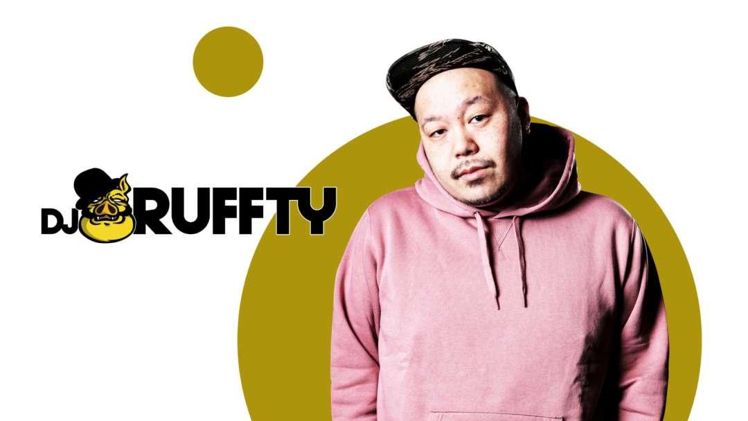 SPECIAL GUEST : DJ RUFFTY