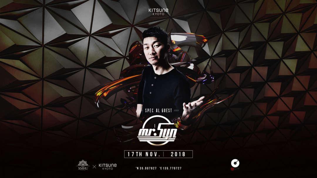 SPECIAL GUEST : DJ MR.SYN