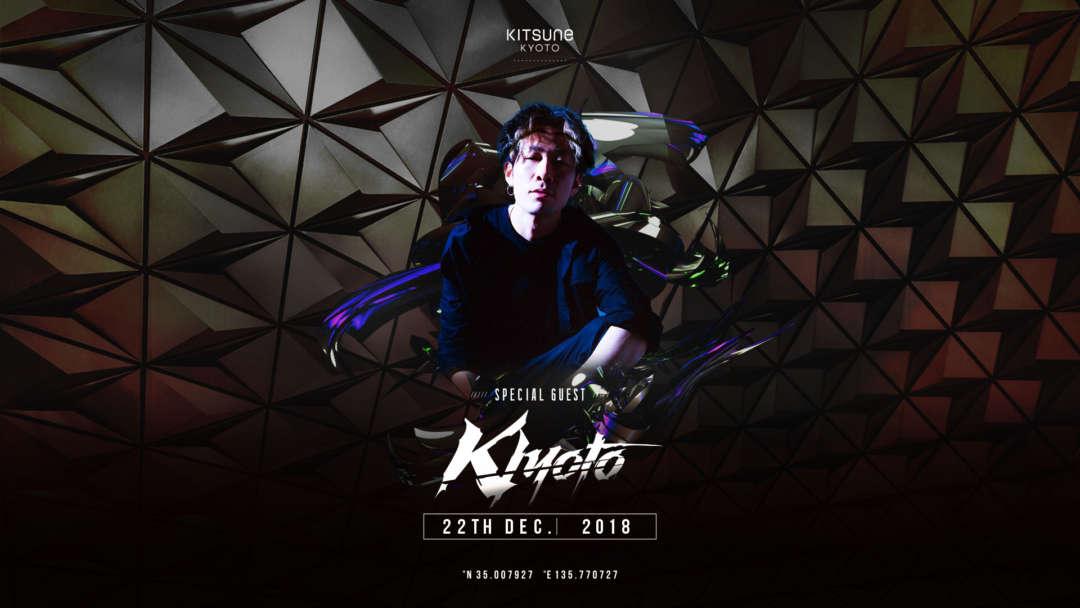 SPECIAL GUEST : DJ KIYOTO