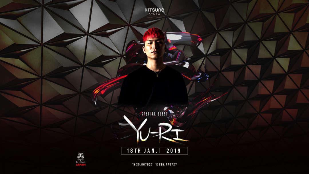 SPECIAL GUEST : DJ YU-RI