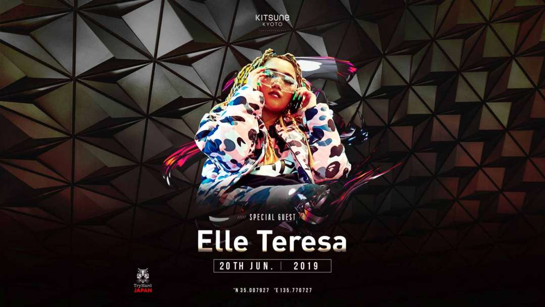 SPECIAL GUEST:ELLE TERESA