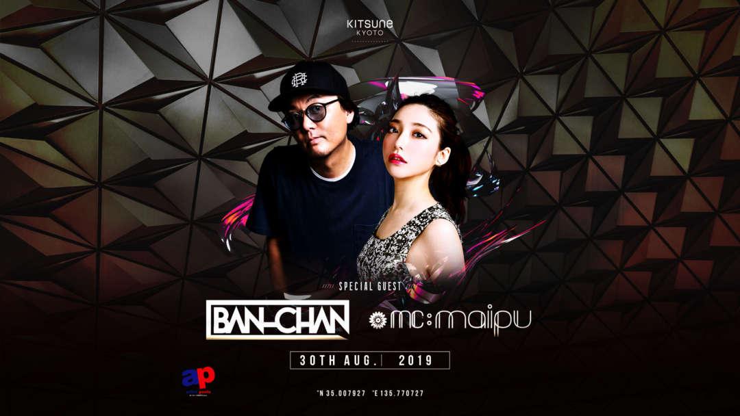 DJ BAN-CHAN / MC maipu